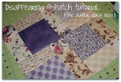 ps i quilt: disappearing 9-patch tutorial. {the SUPER easy way.}