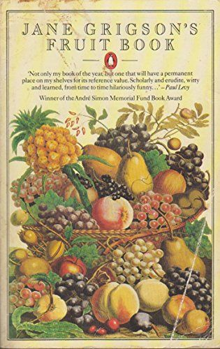 Jane grigsons fruit book by jane grigson favorite english food jane grigsons fruit book by jane grigson forumfinder Image collections