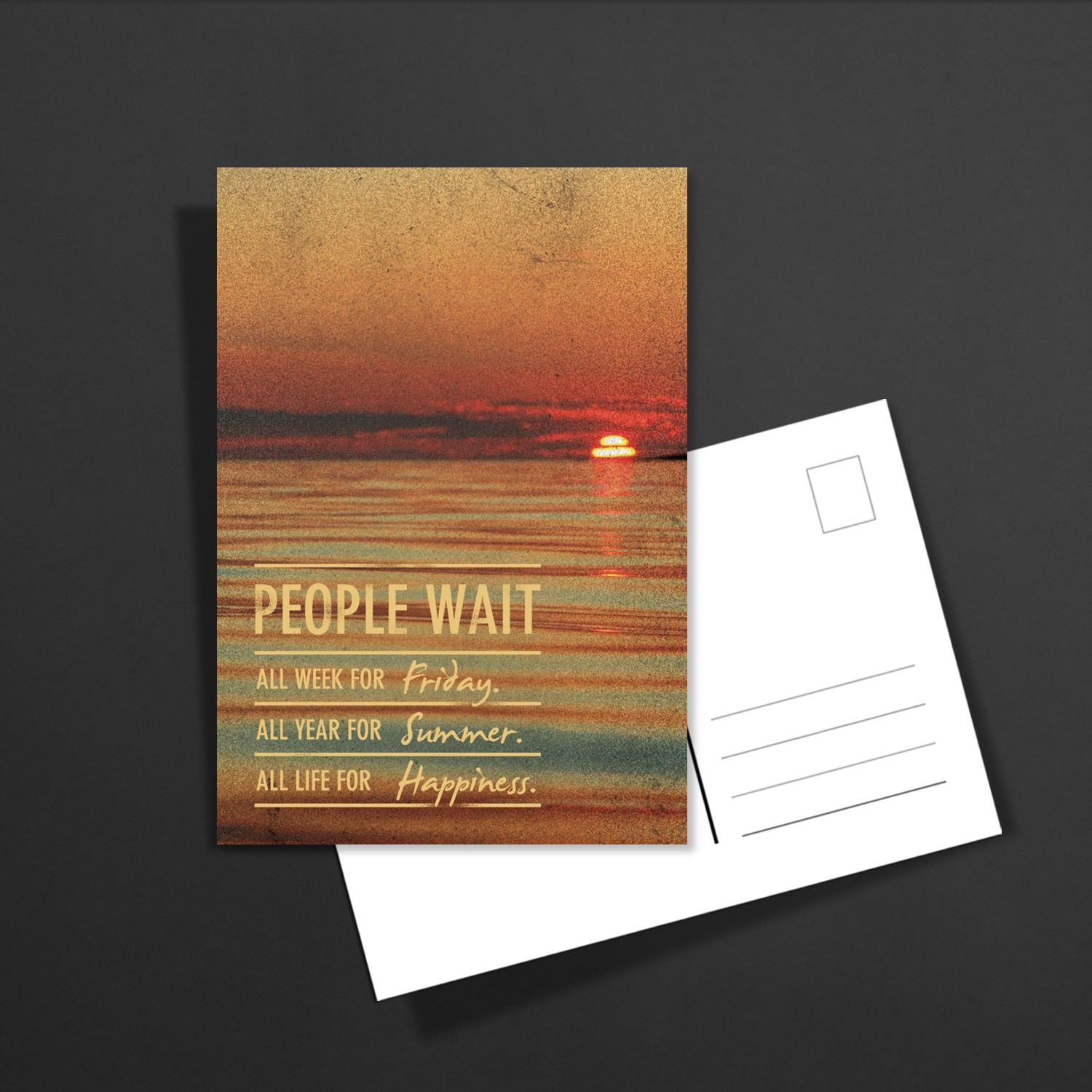POSTKARTE people wait all week for friday. all year for summer. all life for happiness: 1,60€