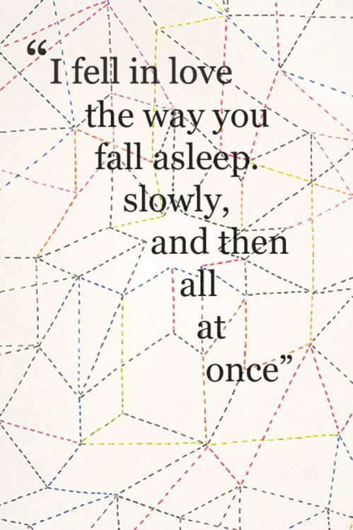 "John Green ""The Fault in Our Stars"". This quote makes me want to read the book."