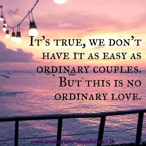 Military Love Quotes For Him: Long Distance, No Ordinary Love, And Love Image