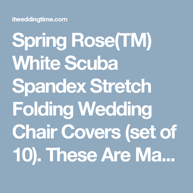 Terrific Spring Rose Tm White Scuba Spandex Stretch Folding Wedding Caraccident5 Cool Chair Designs And Ideas Caraccident5Info