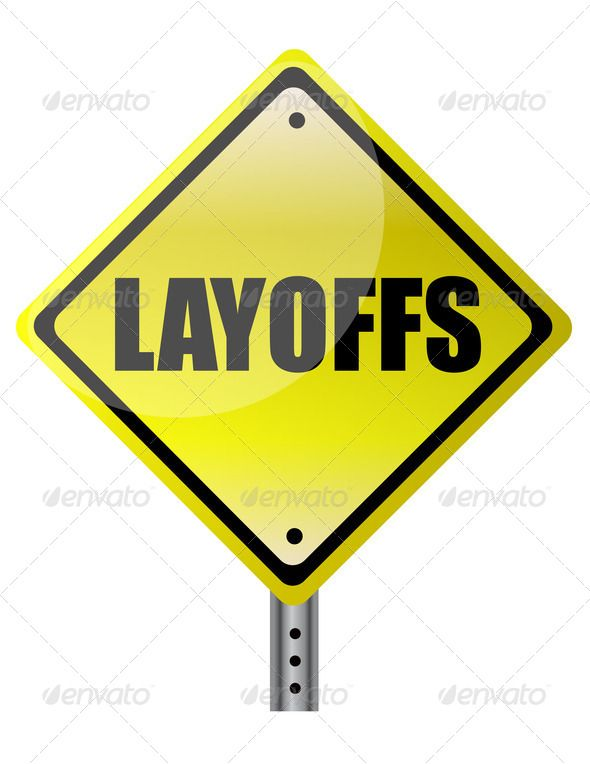 layoffs yellow warning sign on white background attention - layoff notice template