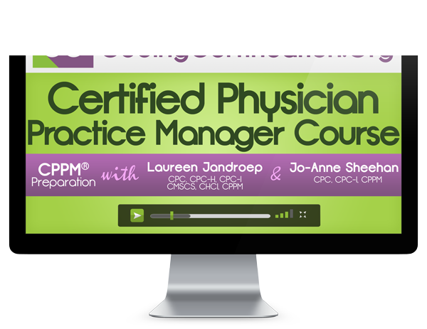 The Certified Physician Practice Manager (CPPM®) credential is a ...