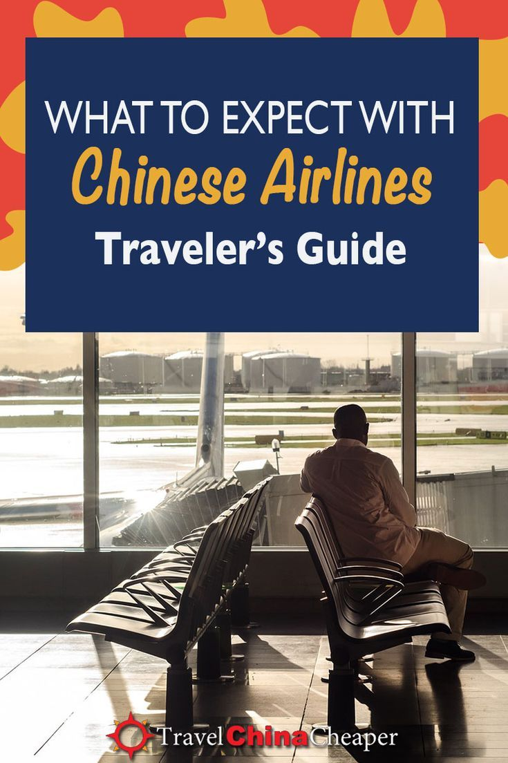 What To Expect On A Chinese Airline 2019 Traveler S Guide China Travel China Travel Guide Airline Travel