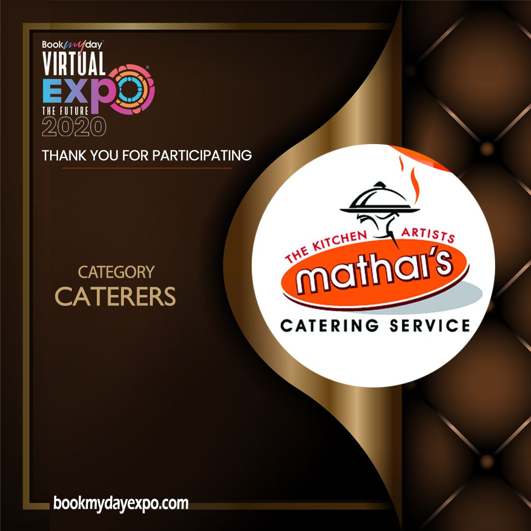 Thank you Mathai's Catering, Chalakudi for being a part of Bookmyday Virtual Wedding Expo. www.bookmydayexpo.com | 9288001010 #Bookmydayexpo2020 #Wedding #luxurywedding #weddingexpo #designer #eventplanner #virtualevent #virtualexhibition #virtualweddingexpo #eventwedding #weddingexhibition #newnormal