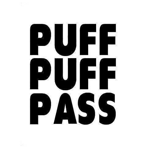 Puff puff pass vinyl sticker