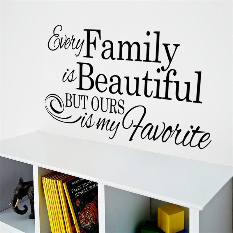 Life Quote Every Family Is Beautiful Vinly Wall Stickers Children S Room Decor Wedding Decoration Home