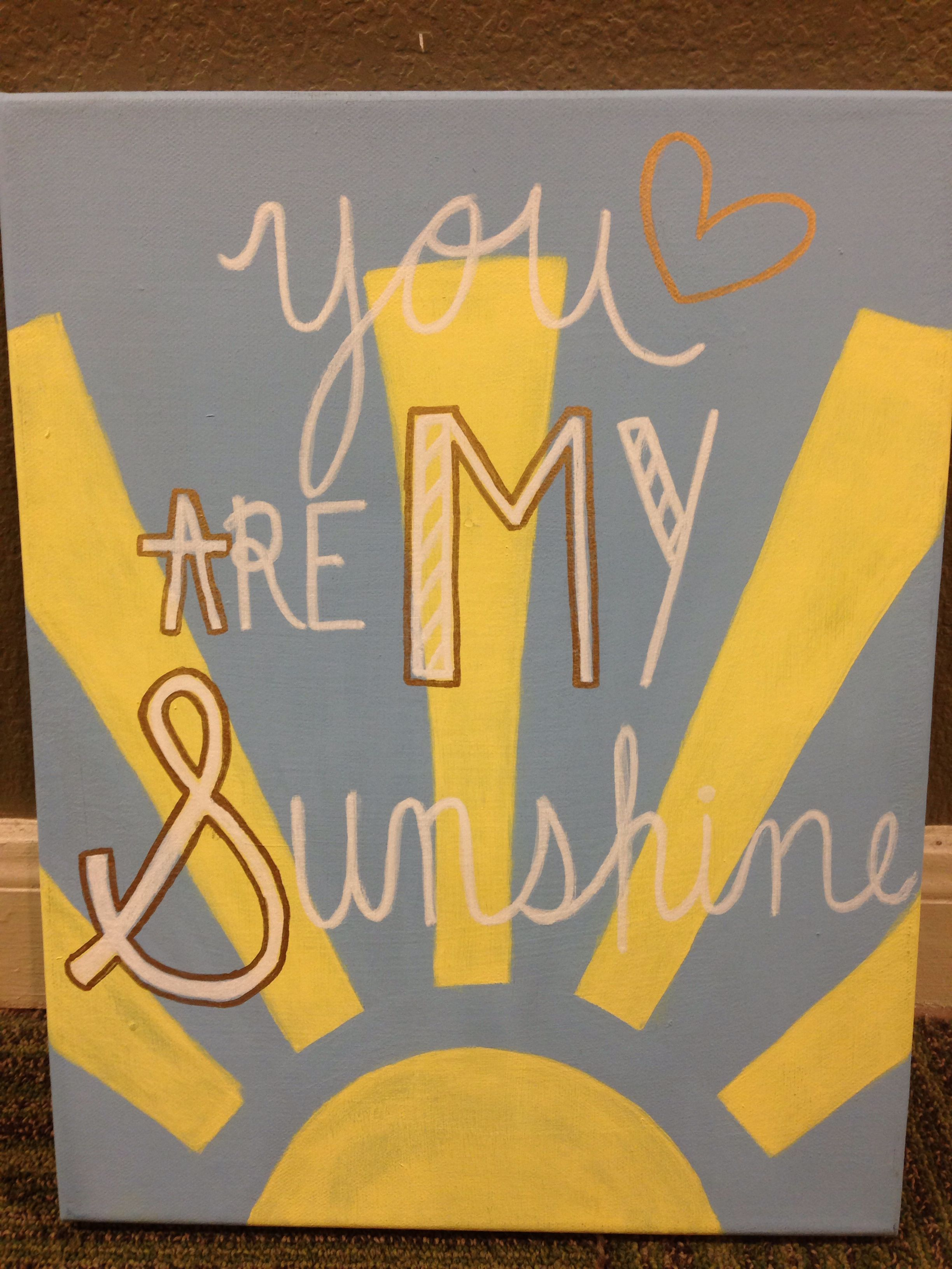 You Are My Sunshine, Diy Canvas