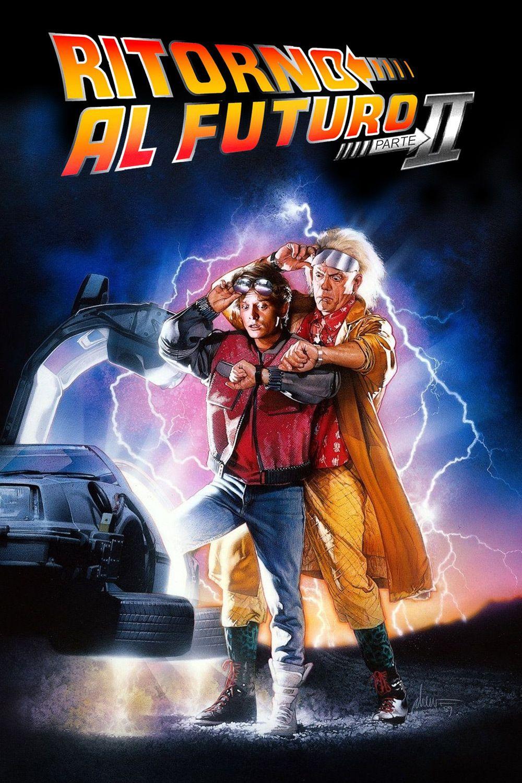 Ritorno Al Futuro Parte Ii Streaming Film E Serie Tv In Altadefinizione Hd Ritorno Al Futuro Film Film Fantascienza