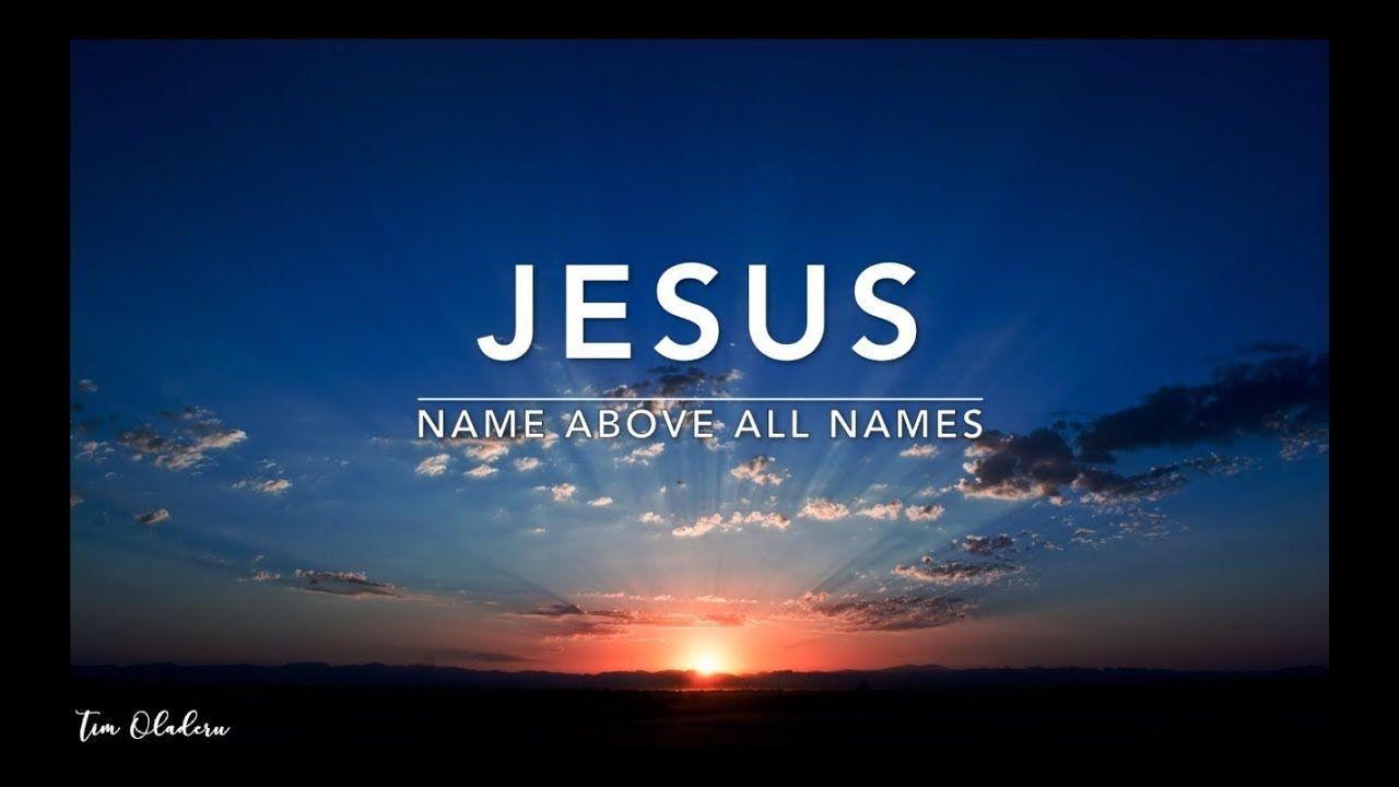 Jesus (Name Above All Names) - Deep Prayer Music | Worship