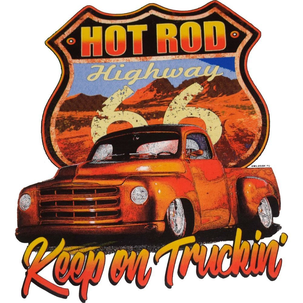 Hot Rod Highway Keep on Truckin/' T-Shirt Route 66 Retro Pickup Mens Tee Shirt
