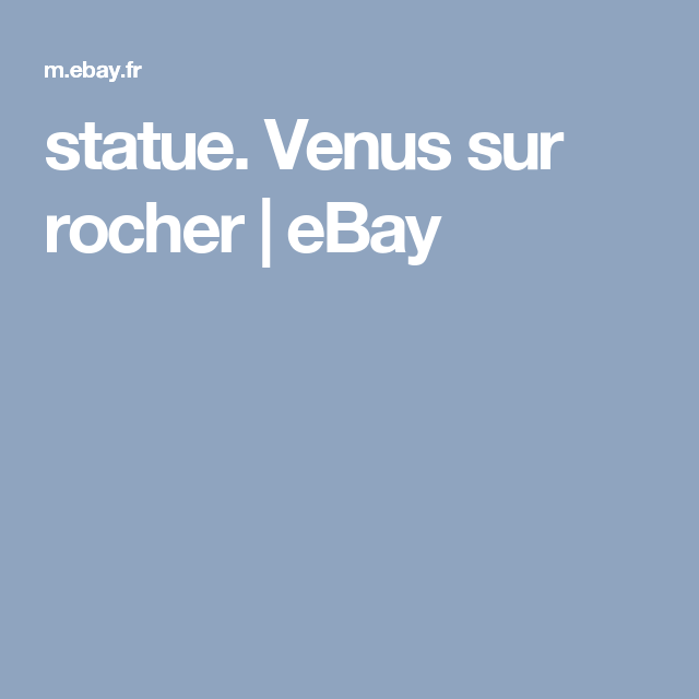 statue. Venus sur rocher | eBay