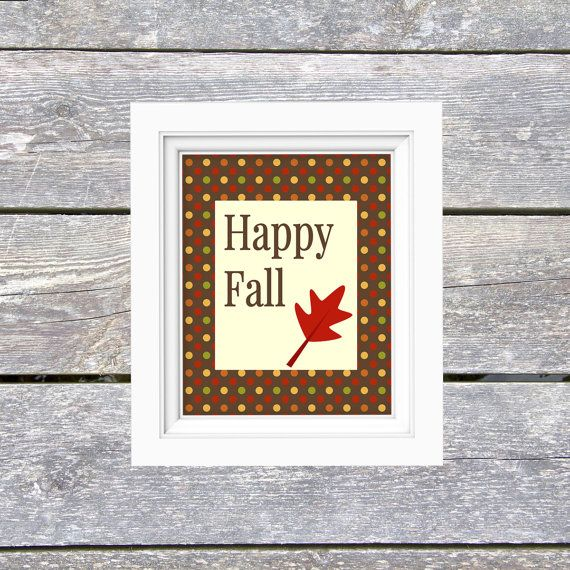 Happy Fall Wall Print - Printable Wall Art - Autumn Printable - DIY Print at Home - Printable Wall Decor - Instant Download 8x10