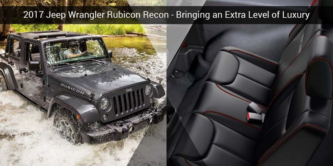 2017 Jeep Wrangler Rubicon Recon Review Jeep Wrangler Rubicon