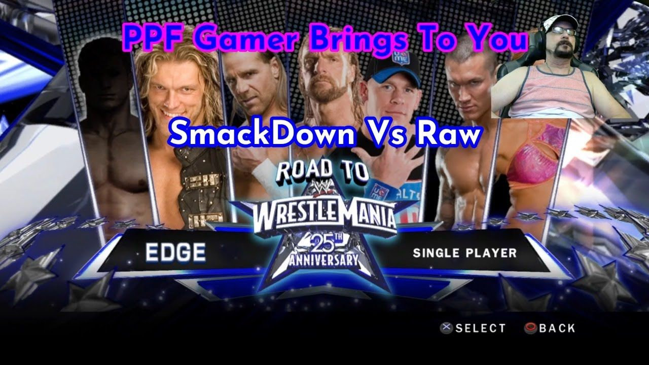 PPF Gamer Brings To You .Road to Wrestlemania Edge