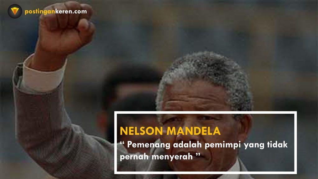 Kumpulan Kata Bijak Nelson Mandela Nelson Mandela Bijak Motivasi