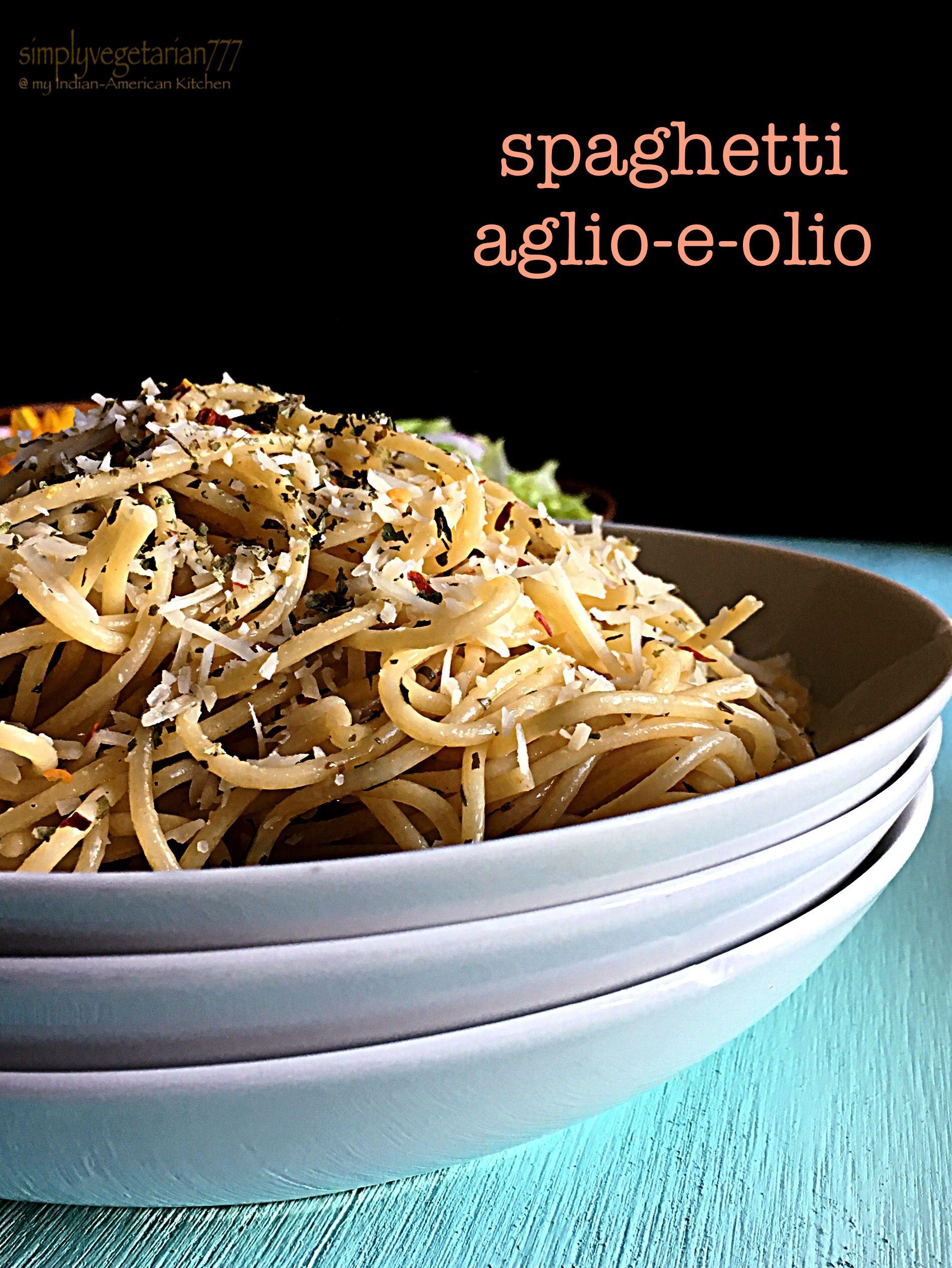 Spaghetti Aglio E Olio Easy Delicious Pasta Recipe