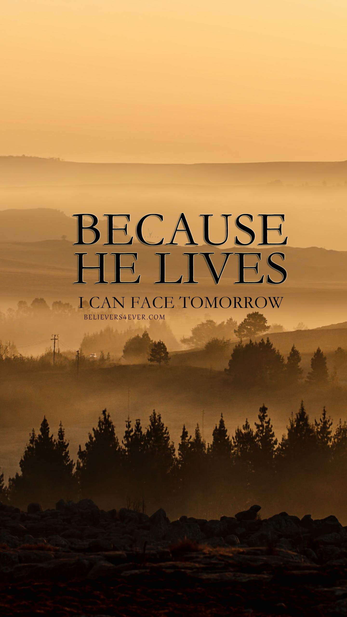 Because He lives | Warrior | Wallpaper bible, Christian iphone wallpaper, Bible verse wallpaper