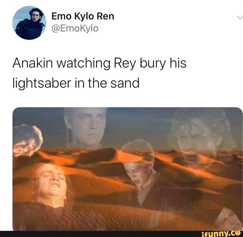 Anakin Watching Rey Bury His Lightsaber In The Sand Ifunny Star Wars Humor Star Wars Jokes Star Wars Memes