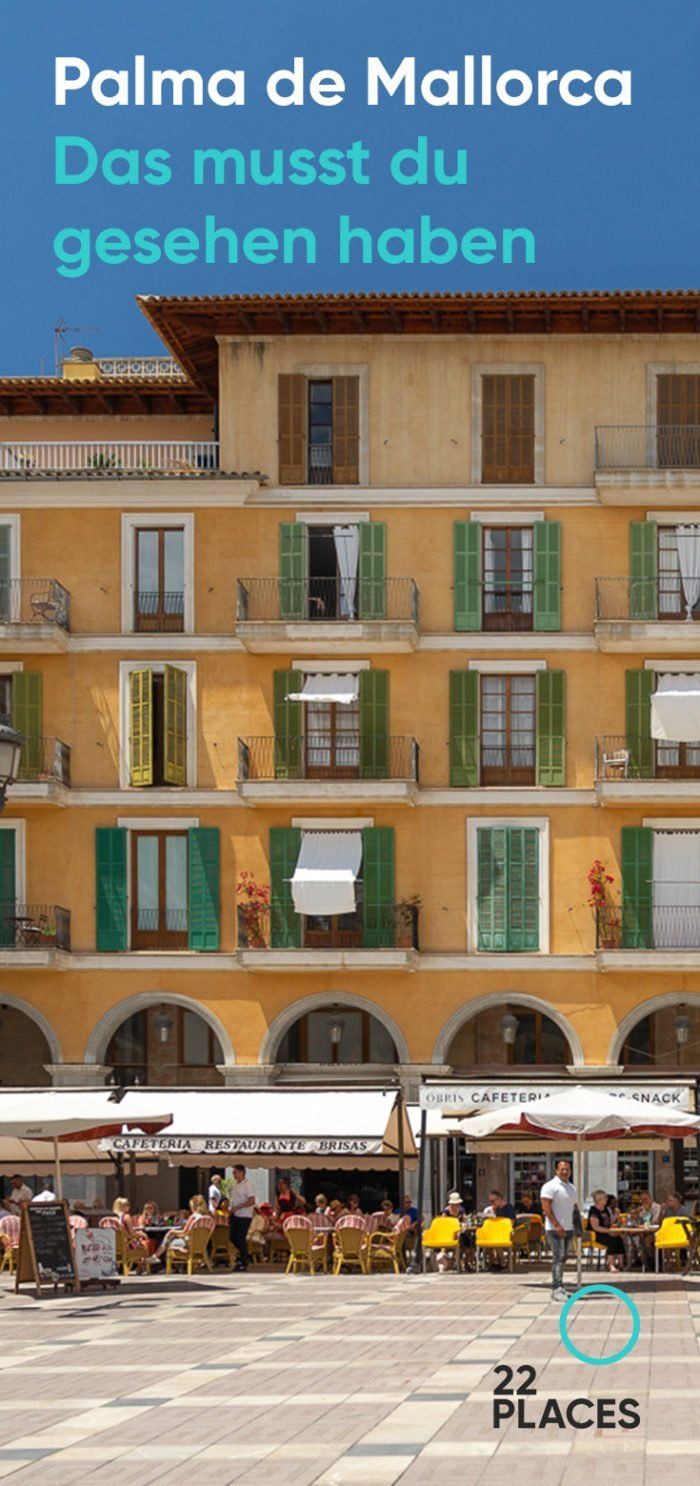 Die 9 Wichtigsten Sehenswurdigkeiten In Palma De Mallorca