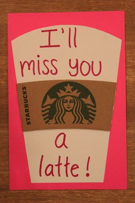End Of The Year Teacher Gift I Ll Miss You A Latte