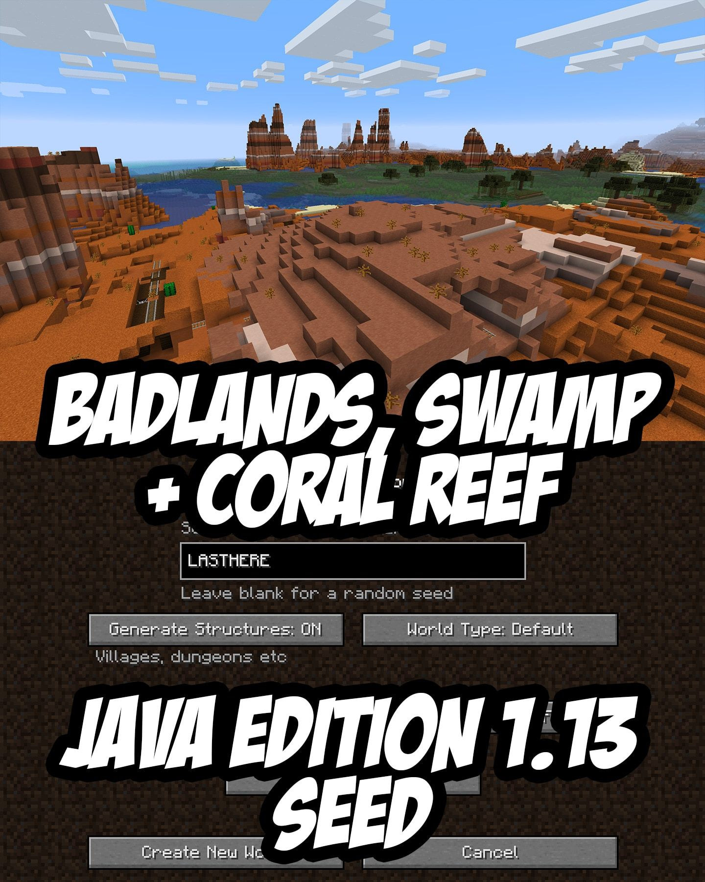 Eroded Badlands, Swamp and Coal Reef Minecraft Seed:LASTHERE