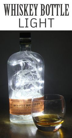 Make A Cool Light From A Whiskey Bottle Whiskey Bottle Crafts