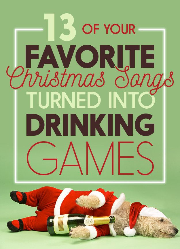 Christmas Drinking Party Ideas Part - 44: 13 Holiday Drinking Games To Get You Drunk This Christmas