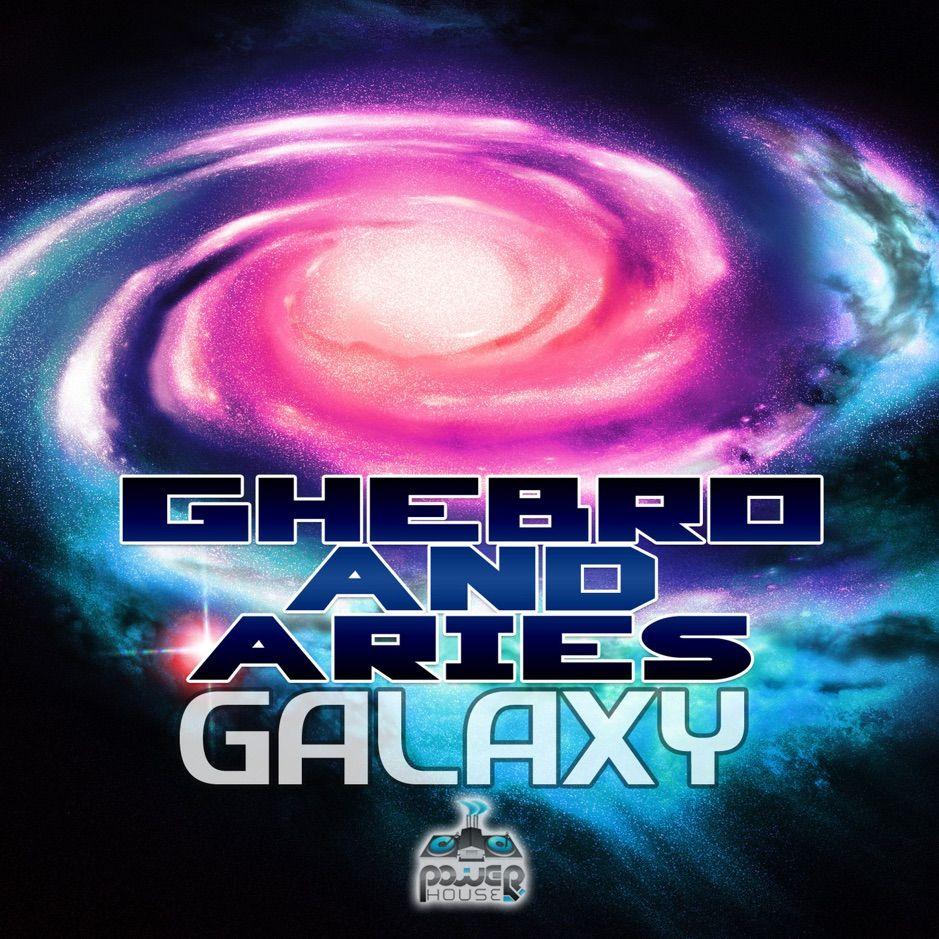 ?Galaxy Single by Ghebro & Aries , ad, Ghebro, amp