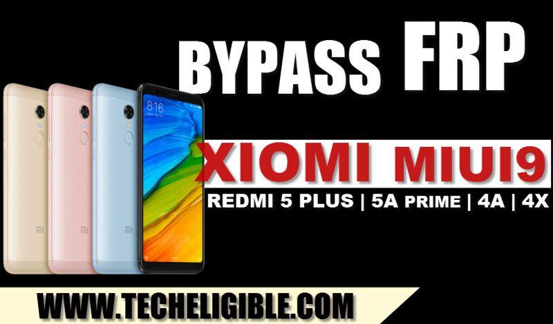 How To Bypass Frp Lock Xiaomi Miui9  Redmi 5 Plus  5a