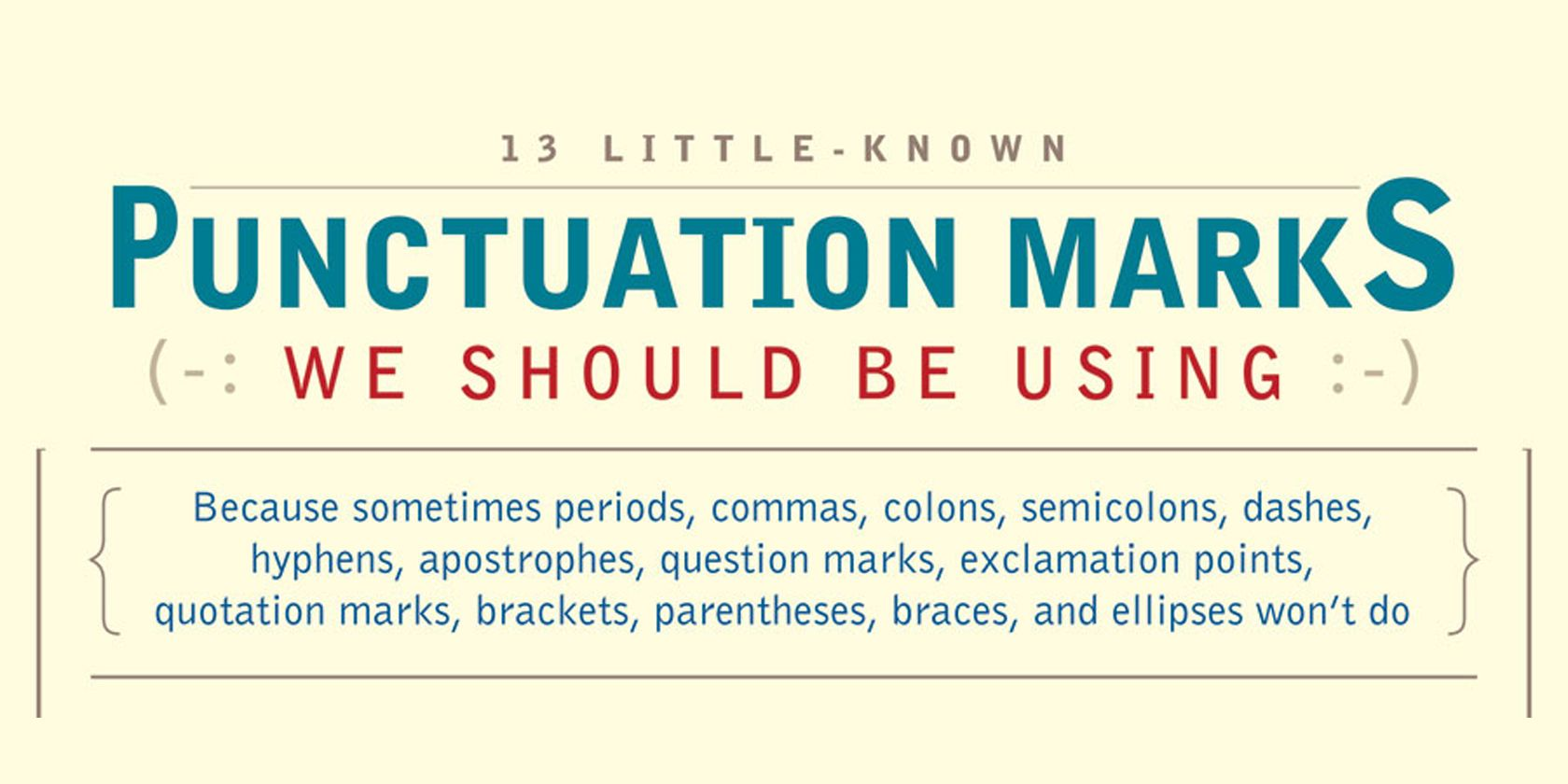 Little Known Punctuation Marks That Need To Make A