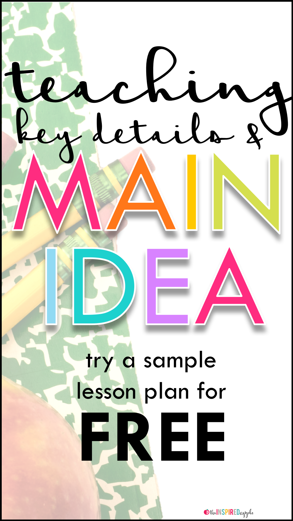 Reading Lesson Plans: Teaching Key Details and Main Idea