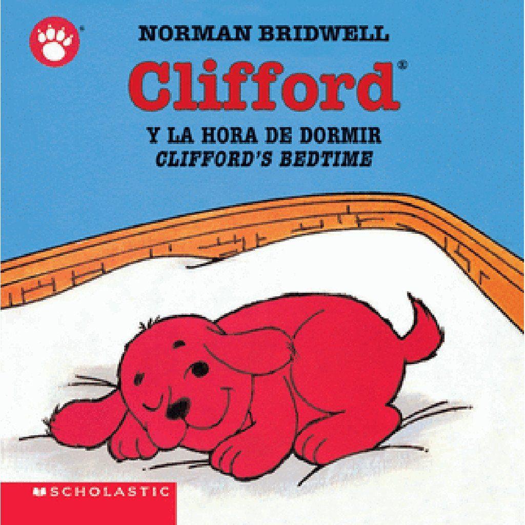 Clifford Y La Hora De Dormir Clifford S Bedtime Boardbook