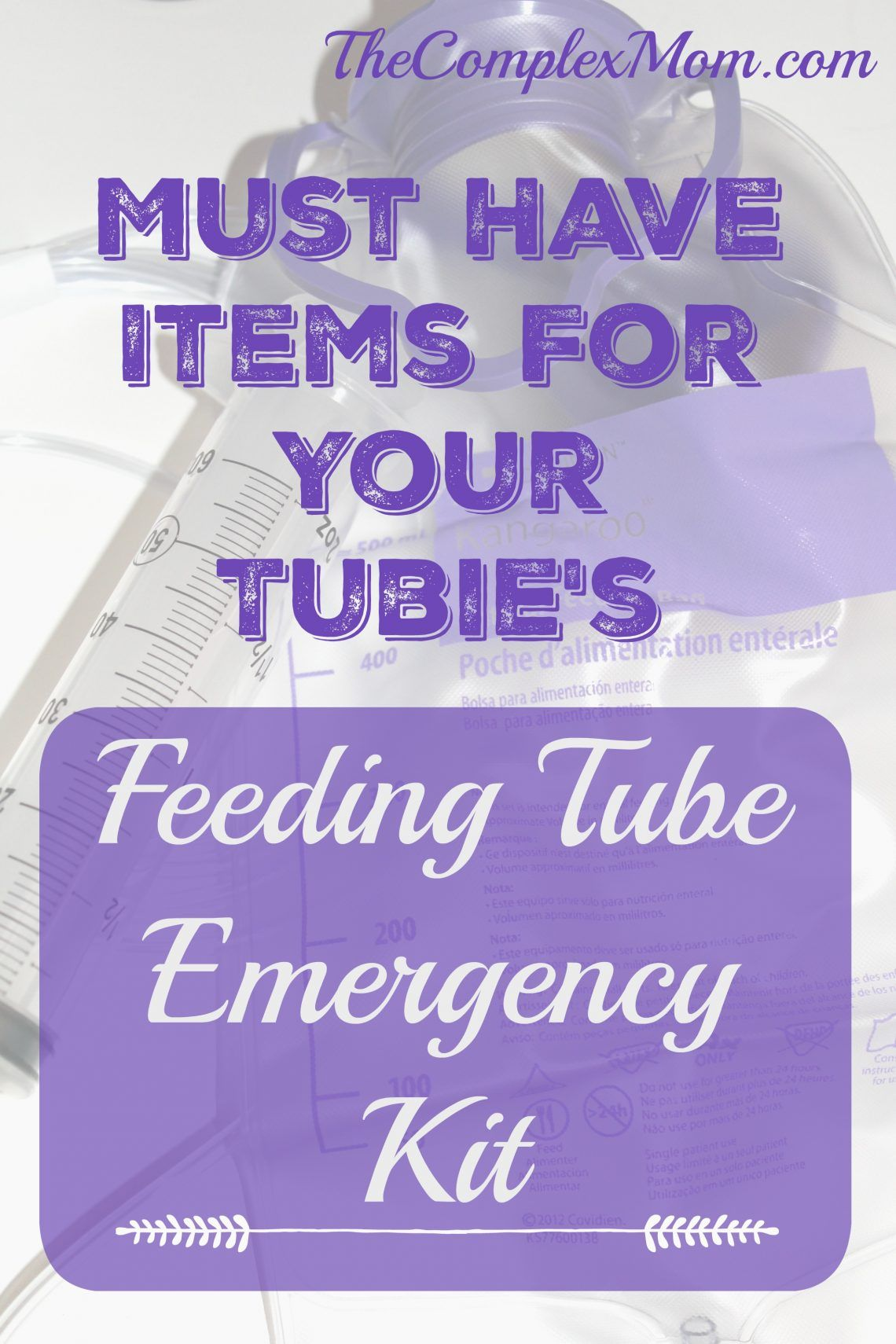 Feeding Tube Emergency Kit The Products And Tools I Used To Create A Life Saving Feeding Tube Emergency Kit For Daycare And Home Use
