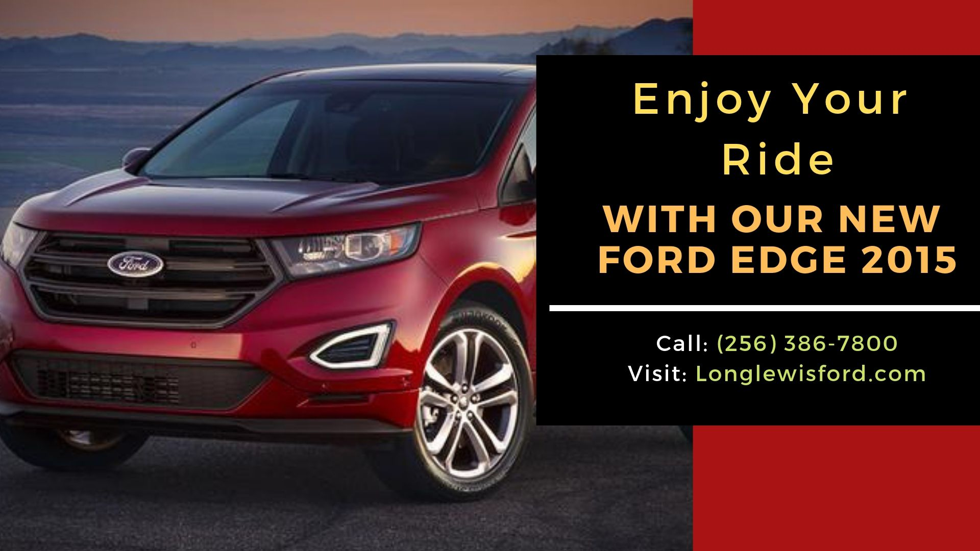 Do You Need Standard Ford Edge 2015 At Long Lewis Ford We Offer