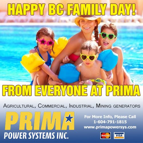 Happy BC Family Day for Monday everyone! From all of us at Prima Power Systems Inc. - Have a fun & safe long weekend