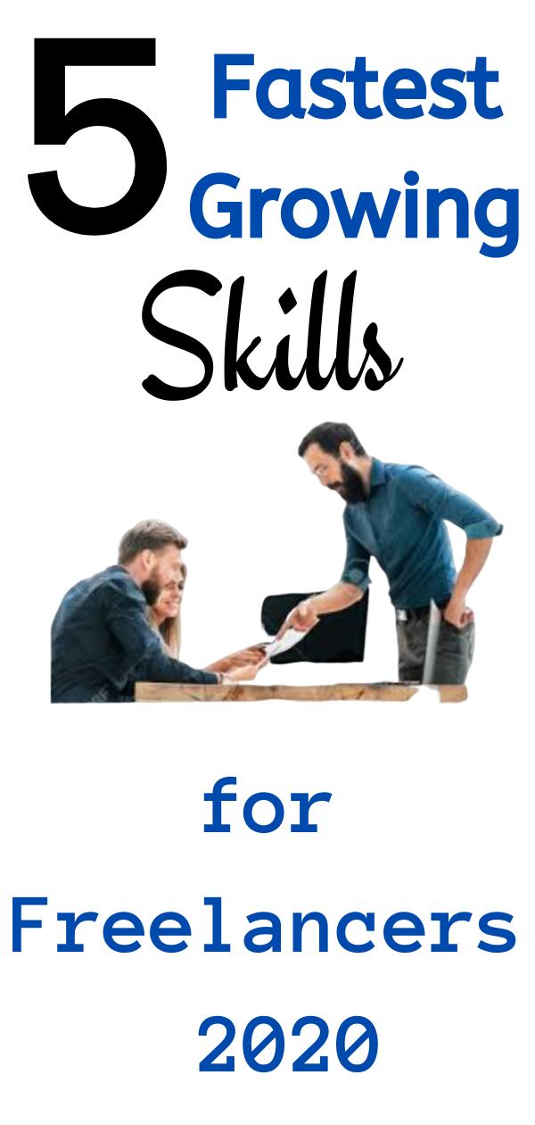 5 Fastest Growing Skills For Freelancers 2020 In 2020 Marketing Jobs Freelancing Jobs Make Real Money Online