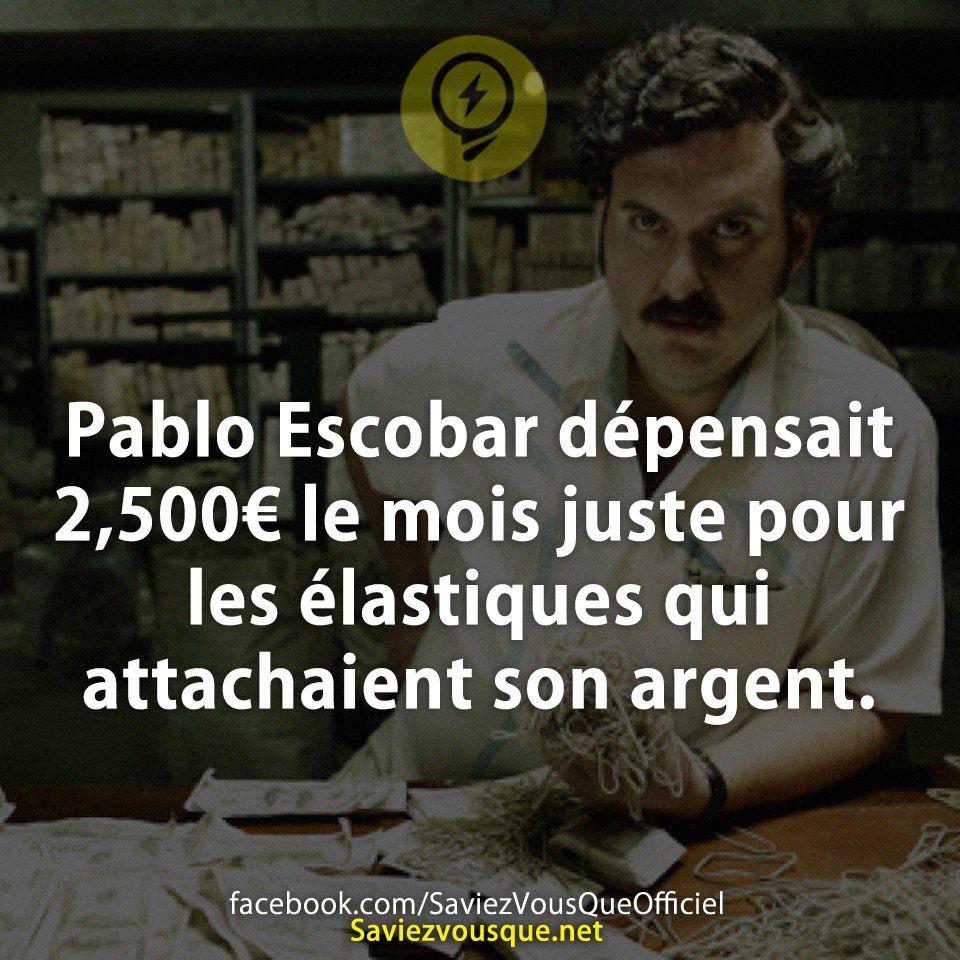 Souvent Pablo Escobar dépensait 2,500€ le mois juste pour les élastiques  RE48