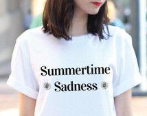Summertime Sadness Shirt - Grunge Shirt - Tumblr Shirts - Tumblr Clothing - Tumblr - Street Style - Graphic Tee -  Graphic Tee For Women