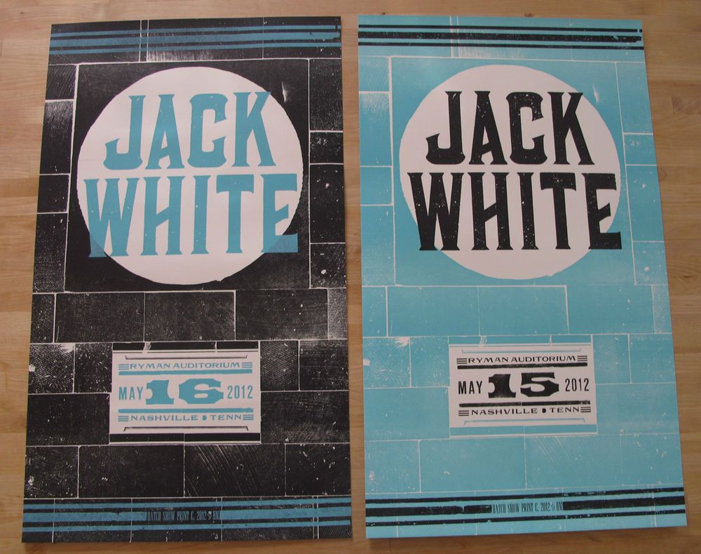 68d6a0bb7c36d Jack White Ryman Nashville Hatch Show Print Poster Set May 2012 Free ...