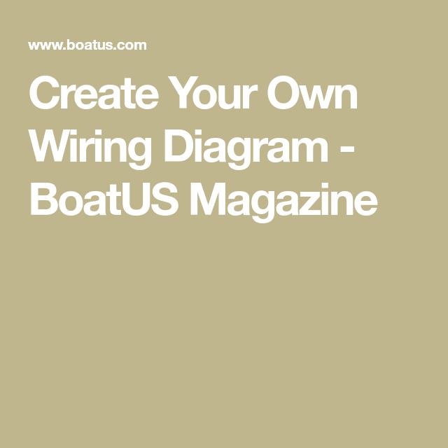 create your own wiring diagram boatus magazine boating rh pinterest com