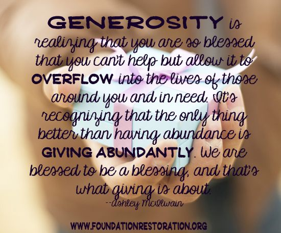 The Heart Of Giving Foundation Restoration Act Of Kindness Quotes Generosity Quotes Giving Quotes