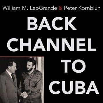 Back Channel To Cuba: The Hidden History Of Negotiations Be... #historyofcuba Back Channel To Cuba: The Hidden History Of Negotiations Be... #historyofcuba Back Channel To Cuba: The Hidden History Of Negotiations Be... #historyofcuba Back Channel To Cuba: The Hidden History Of Negotiations Be... #historyofcuba