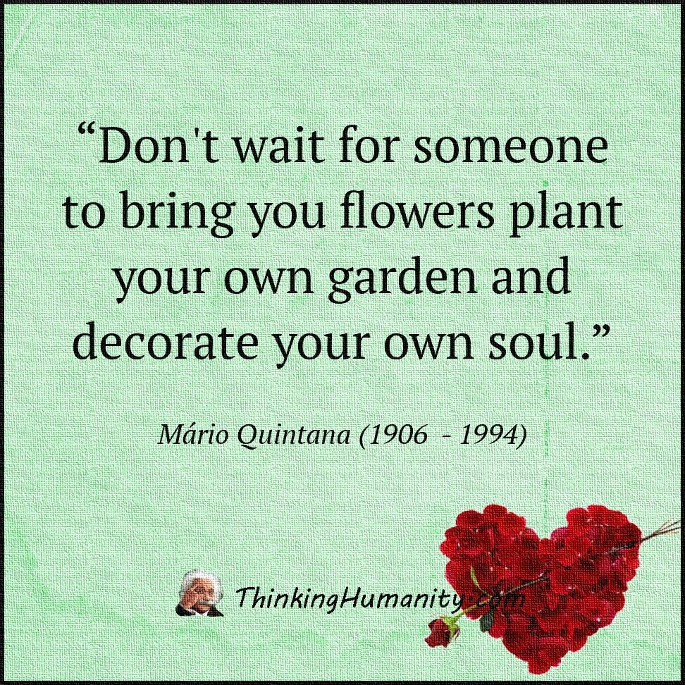 Dont wait for someone to. ... | Affirmations | Pinterest | Affirmation