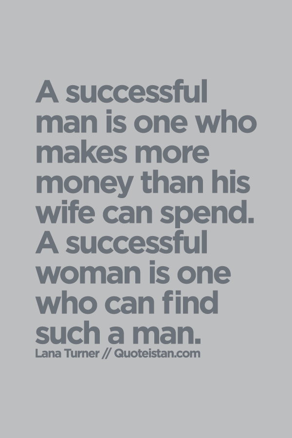 The More Money Someone Has The More Successful They Are