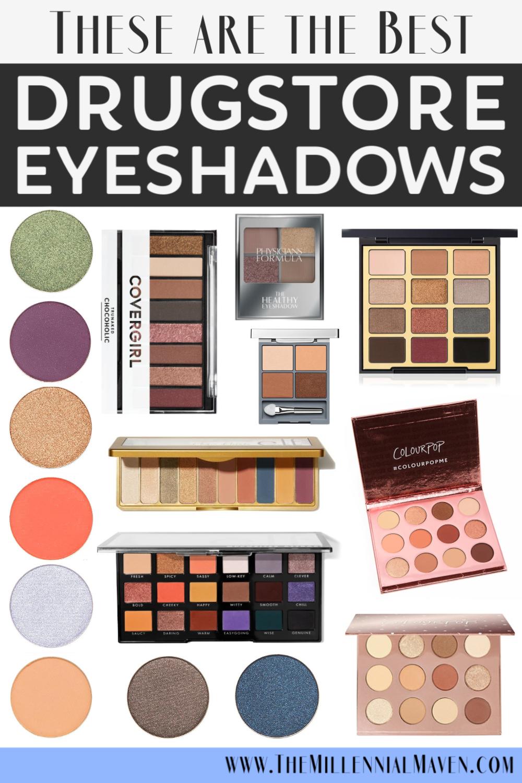 Top 8 Best Drugstore Eyeshadows (Singles + Palettes