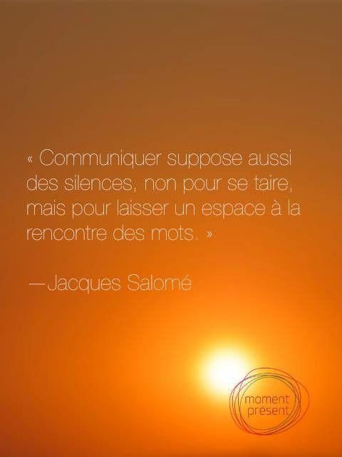 Le Silence Et La Communication Citation Jacque Salome French Quote Word Dissertation Sur