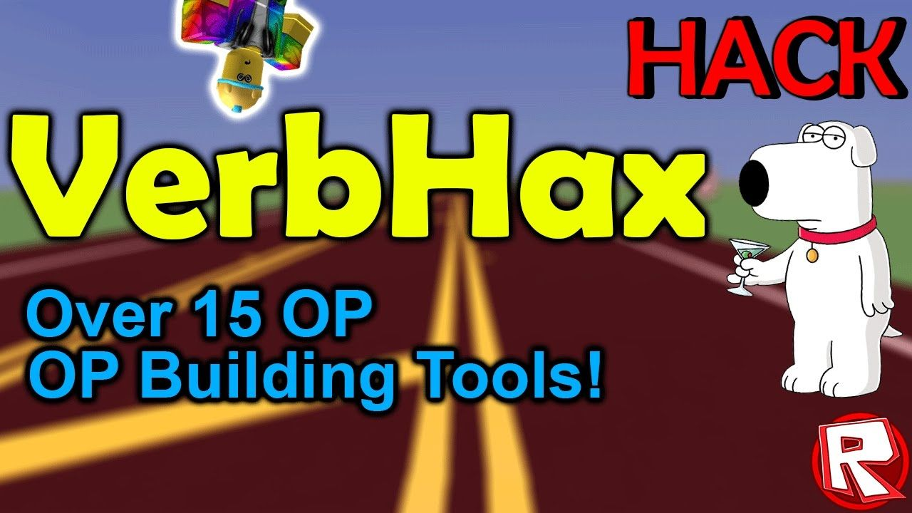 🔥 ROBLOX Exploit & Hack: VERBHAX (NEW) | [ 15+ OP Building