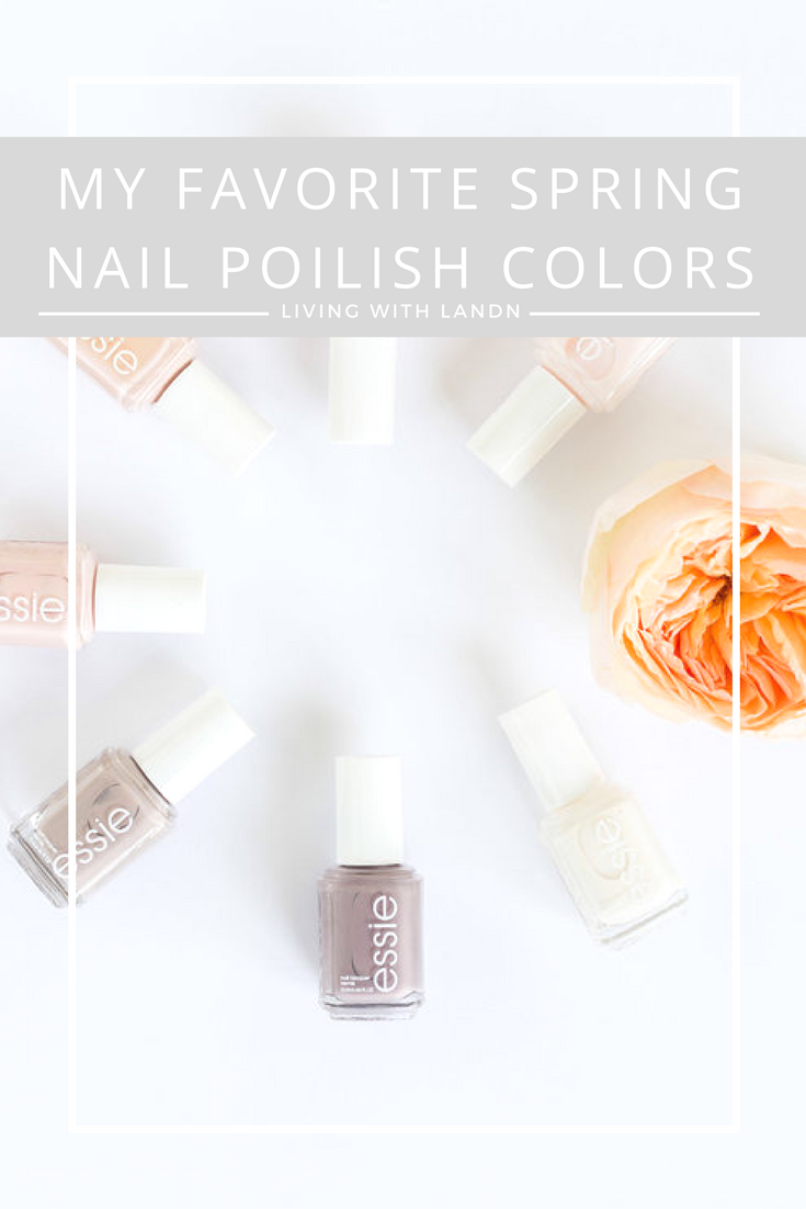 All of my favorite nail polish colors for spring. You know I love a good  nude or pink nail polish. 734460ea7
